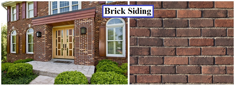 Use brick siding for luxurious look